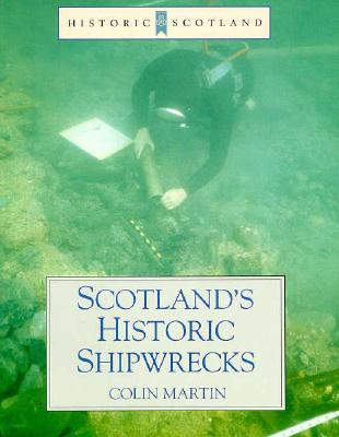 Image for Scotland's Historic Shipwrecks (Historic Scotland Ser.)