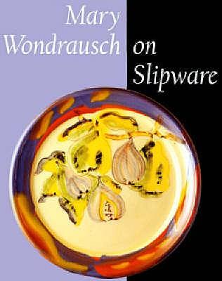 MARY WONDRAUSCH ON SLIPWARE, MARY WONDRAUSCH