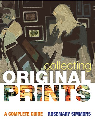 Image for Collecting Original Prints: A beginner's guide
