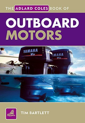 Image for Adlard Coles Book of Outboard Motors