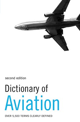 Dictionary of Aviation: Over 5,500 terms clearly defined, Crocker, David