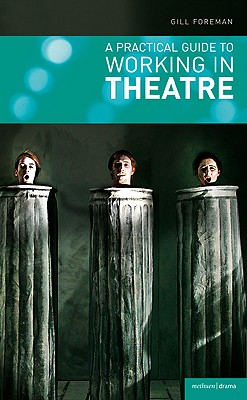 Image for A Practical Guide to Working in Theatre (Backstage)