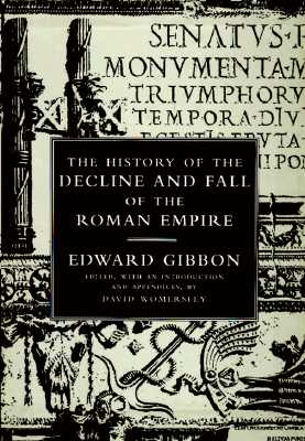The History of the Decline and Fall of the Roman Empire: Complete Three Volume Set, Gibbon, Edward & Womersley - Editor