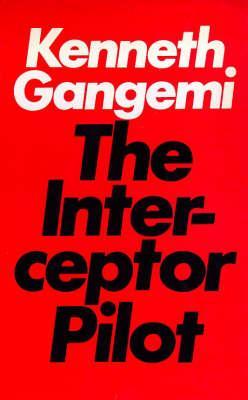 The Interceptor Pilot, Gangemi, Kenneth