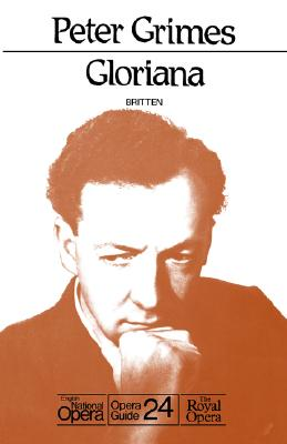 Image for Peter Grimes/Gloriana: English National Opera Guide 24 (English National Opera Guides)