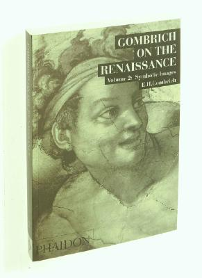 Image for Gombrich On The Renaissance, Vol. 2: Symbolic Imag