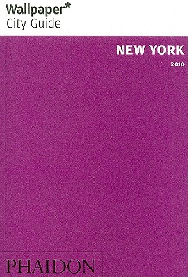 Wallpaper* City Guide New York 2010 (Wallpaper* City Guides)