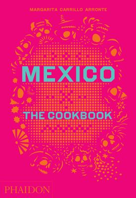 Image for Mexico: The Cookbook