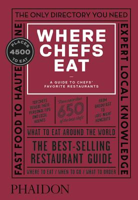 Image for Where Chefs Eat: A Guide to Chefs' Favorite Restaurants