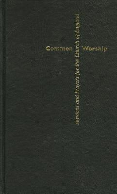 Image for Common Worship: Services and Prayers for the Church of England