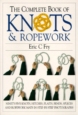 Image for The Complete Book of Knots & Ropework
