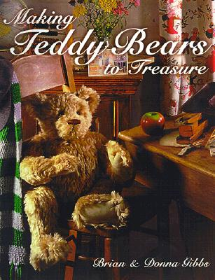 Image for MAKING TEDDY BEARS TO TREASURE