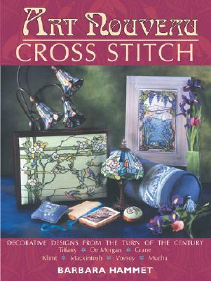 Image for Art Nouveau Cross Stitch: Decorative Designs from the Turn of the Century