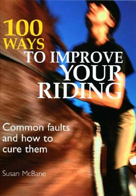 Image for 100 Ways to Improve Your Riding