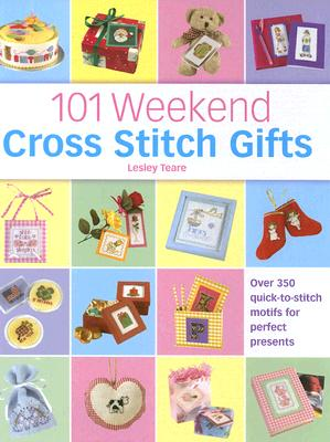 Image for 101 Weekend Cross Stitch Gifts