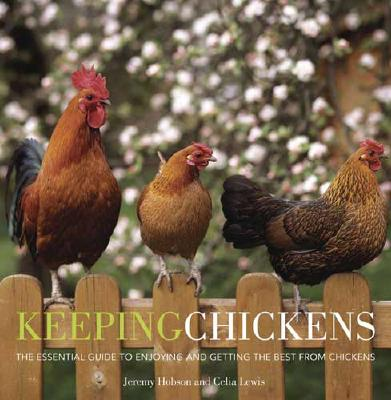 Image for Keeping Chickens: The Essential Guide
