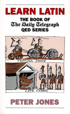 Image for Learn Latin: The Book of the 'Daily Telegraph' Q.E.D.Series (Greek and Latin Language)
