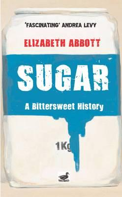 Image for Sugar: A Bittersweet History