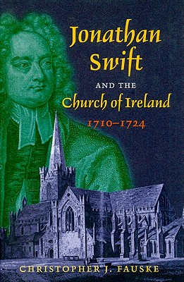 Image for Jonathan Swift and the Church of Ireland, 1710-1724 (First Edition)