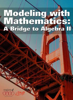 Image for Modeling With Mathematics: A Bridge to Algebra II