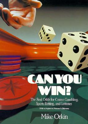 Image for Can You Win?: The Real Odds for Casino Gambling, Sports Betting, and Lotteries
