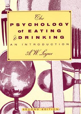 Image for The Psychology of Eating and Drinking: An Introduction (New)