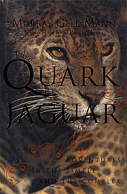 Image for The Quark and the Jaguar: Adventures in the Simple and the Complex