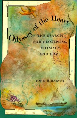 Image for Odyssey of the Heart: The Search of Closeness, Intimacy, and Love