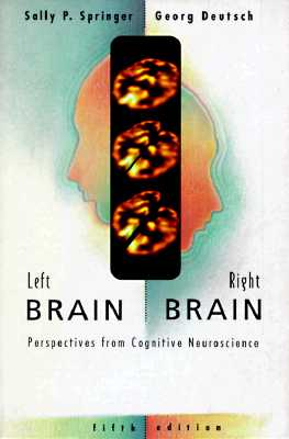 Image for Left Brain, Right Brain: Perspectives From Cognitive Neuroscience (Series of Books in Psychology)