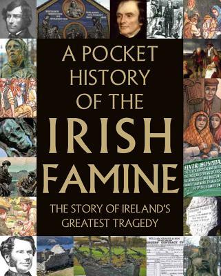 A Pocket History of the Irish Famine, Tony Potter
