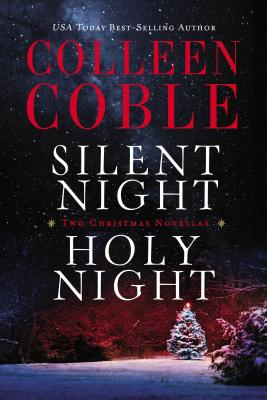 Image for Silent Night, Holy Night: A Colleen Coble Christmas Collection