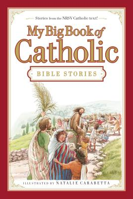 Image for My Big Book of Catholic Bible Stories