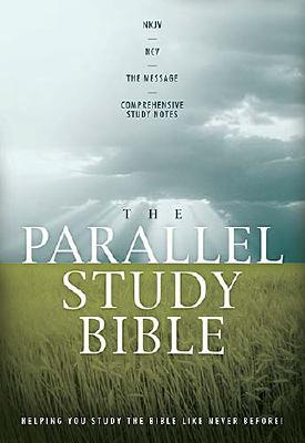 Image for The Parallel Study Bible (New King James Version/New Century Version/The Message)