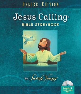 Image for Jesus Calling Bible Storybook Deluxe Edition