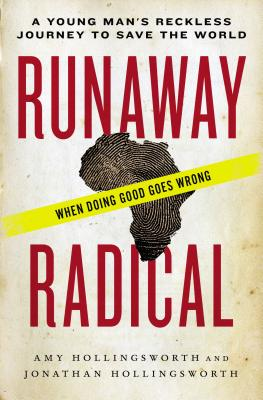 Image for Runaway Radical: A Young Mans Reckless Journey to Save the World