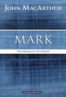 Image for Mark : The Humanity of Christ