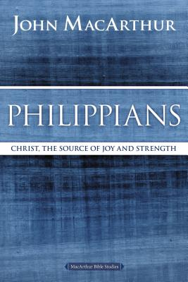 "Image for ""''Philippians: Christ, the Source of Joy and Strength ( MacArthur Bible Studies )''"""
