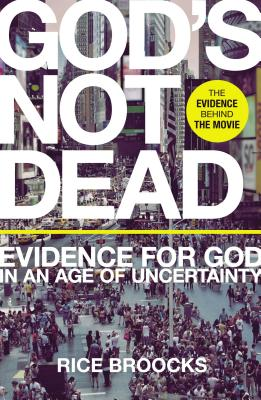 Image for God's Not Dead: Evidence for God in an Age of Uncertainty