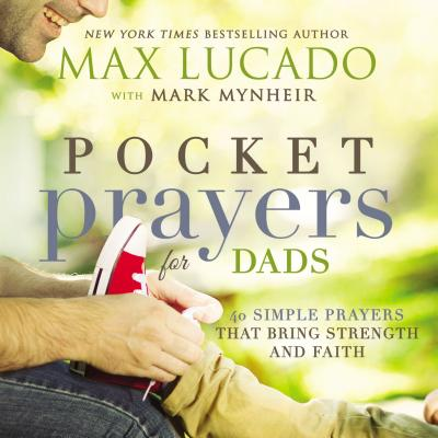 Image for Pocket Prayers for Dads: 40 Simple Prayers That Bring Strength and Faith