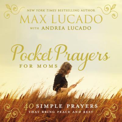 Image for Pocket Prayers for Moms: 40 Simple Prayers That Bring Peace and Rest