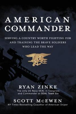 Image for American Commander: Serving a Country Worth Fighting For and Training the Brave Soldiers Who Lead th
