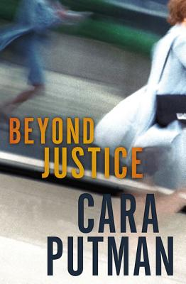 Beyond Justice, Putman, Cara C.