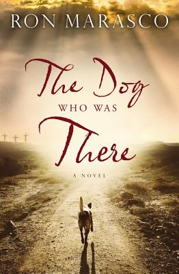 Image for The Dog Who Was There
