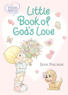 Image for Precious Moments Little Book of God's Love