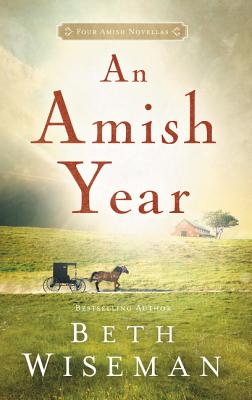 Image for An Amish Year: Four Amish Novellas