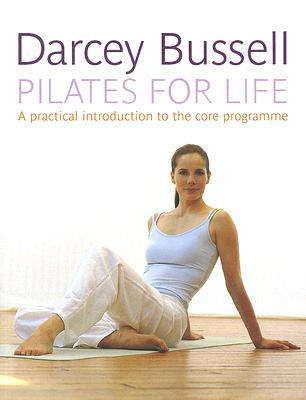 Pilates for Life, Bussell, Darcy