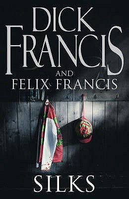 Silks, Francis, Dick and Francis, Felix