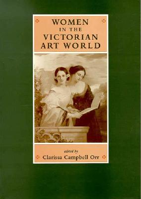 Image for Women in the Victorian Art World