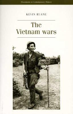 Image for The Vietnam Wars (Documents in Contemporary History)