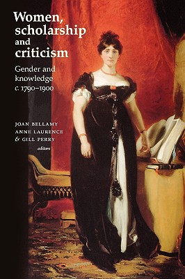 Image for Women, Scholarship and Criticism: Gender and knowledge
